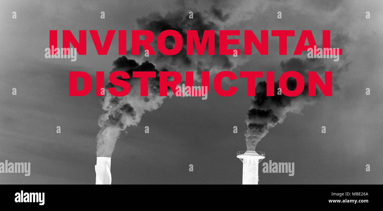 Industrial destruction, emission of toxic chemicals into the atmosphere - Stock Image