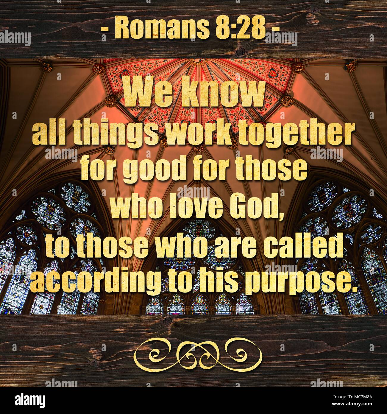 romans 8 28 we know all things work together for good for those who