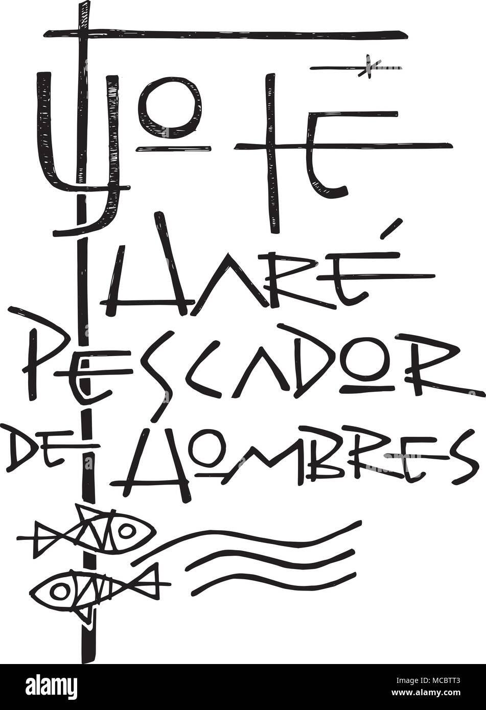 Hand drawn vector illustration or drawing of a phrase in spanish that means: I will make you fisher of people - Stock Image