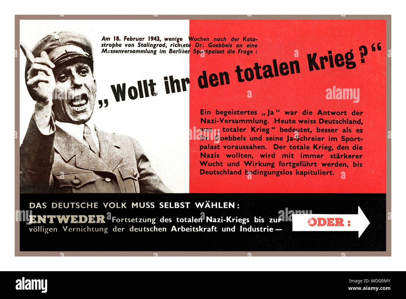 WW2 American Propaganda Leaflet air drop over Germany  'THE GERMAN PEOPLE MUST CHOOSE FOR THEMSELVES'... 'EITHER continuation of the total Nazi-war until final destruction of German man-power and industry' Featuring Joseph Goebbels a German Nazi politician and Reich Minister of Propaganda of Nazi Germany from 1933 to 1945 USA 8th Air Force psychological warfare leaflet 1940's Stock Photo