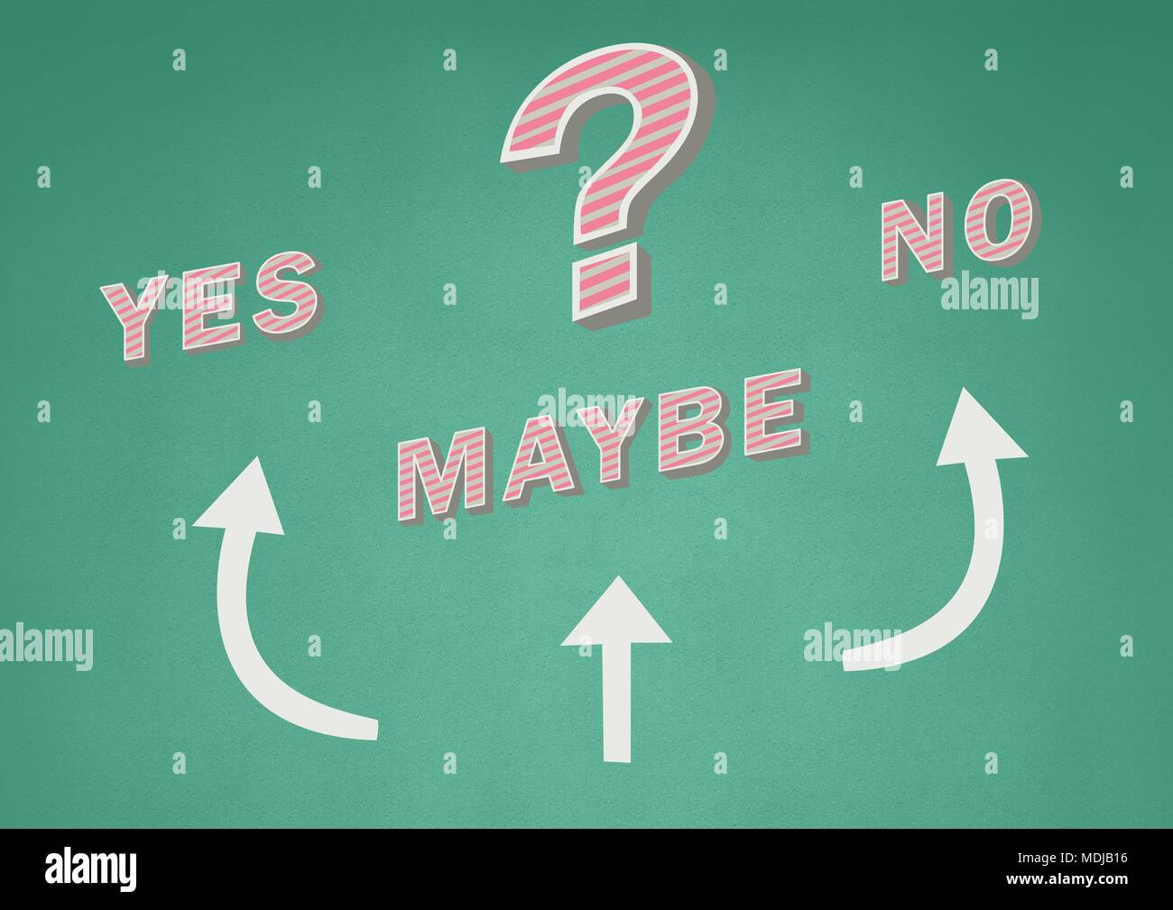 Yes No Maybe text with arrows graphic on wall - Stock Image