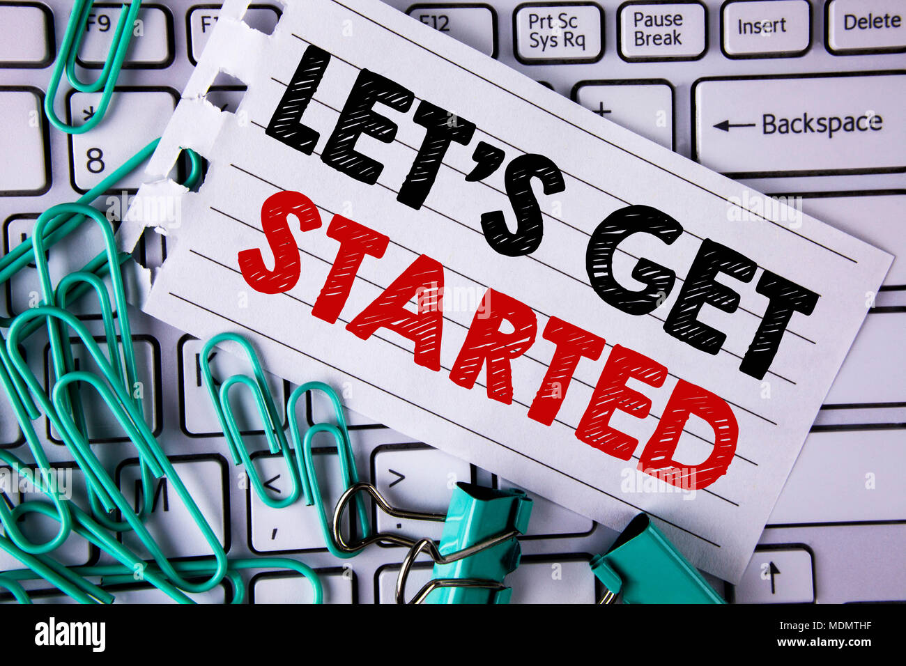Premise Indicator Words: Writing Note Showing Lets Get Started. Business Photo
