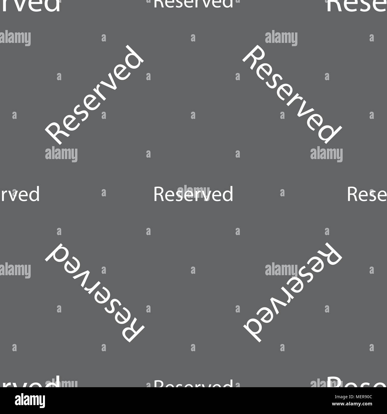 Reserved sign icon. Seamless pattern on a gray background. Vector illustration - Stock Image