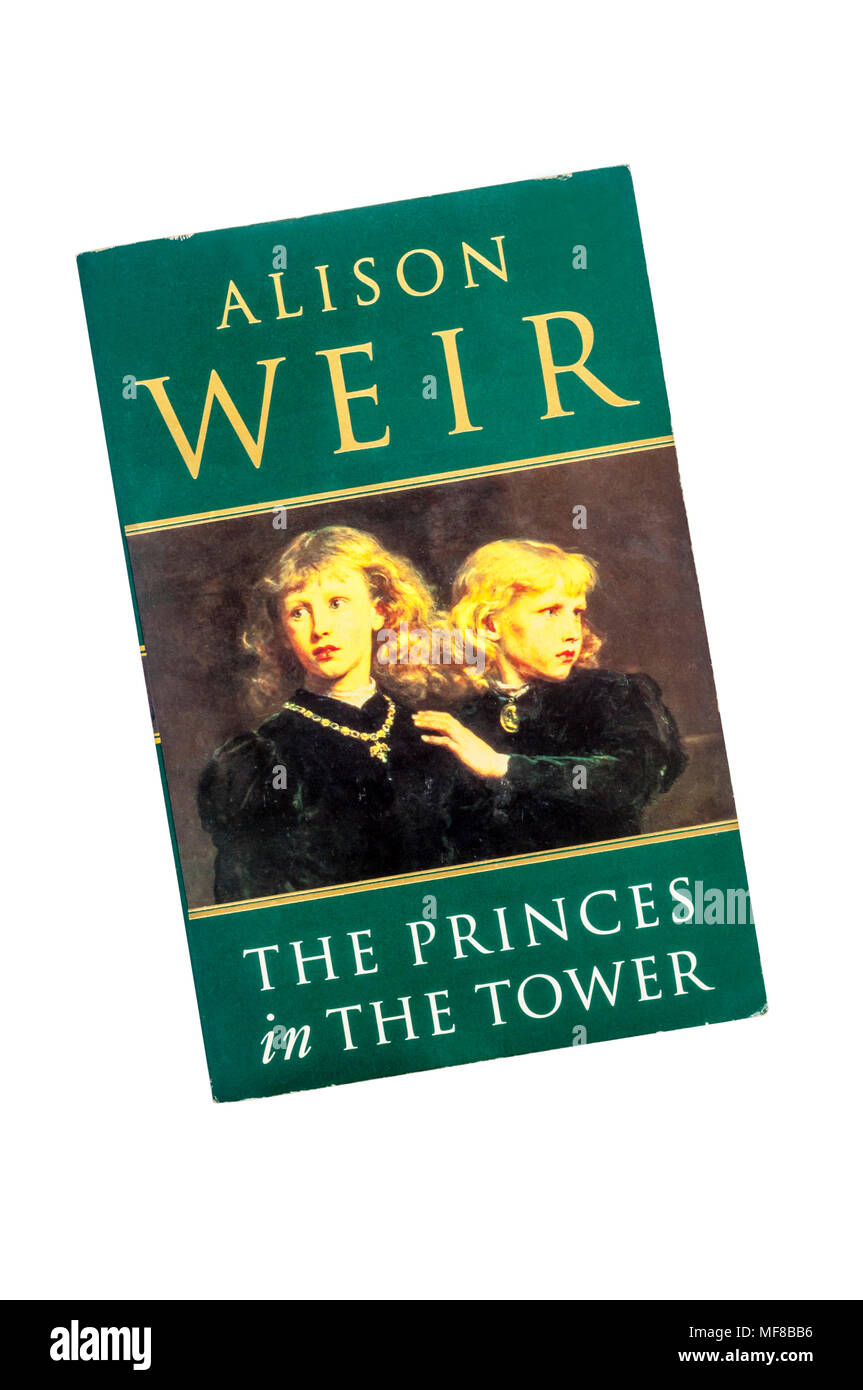 The Princes in The Tower by Alison Weir. First published in 1995. - Stock Image