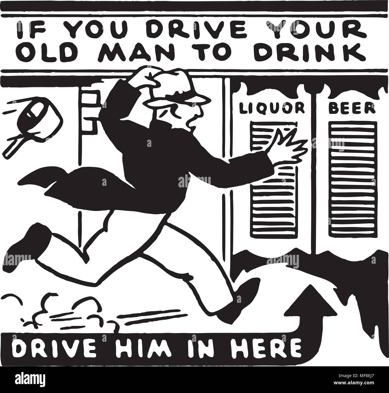 If You Drive Your Old Man - Retro Ad Art Banner - Stock Image