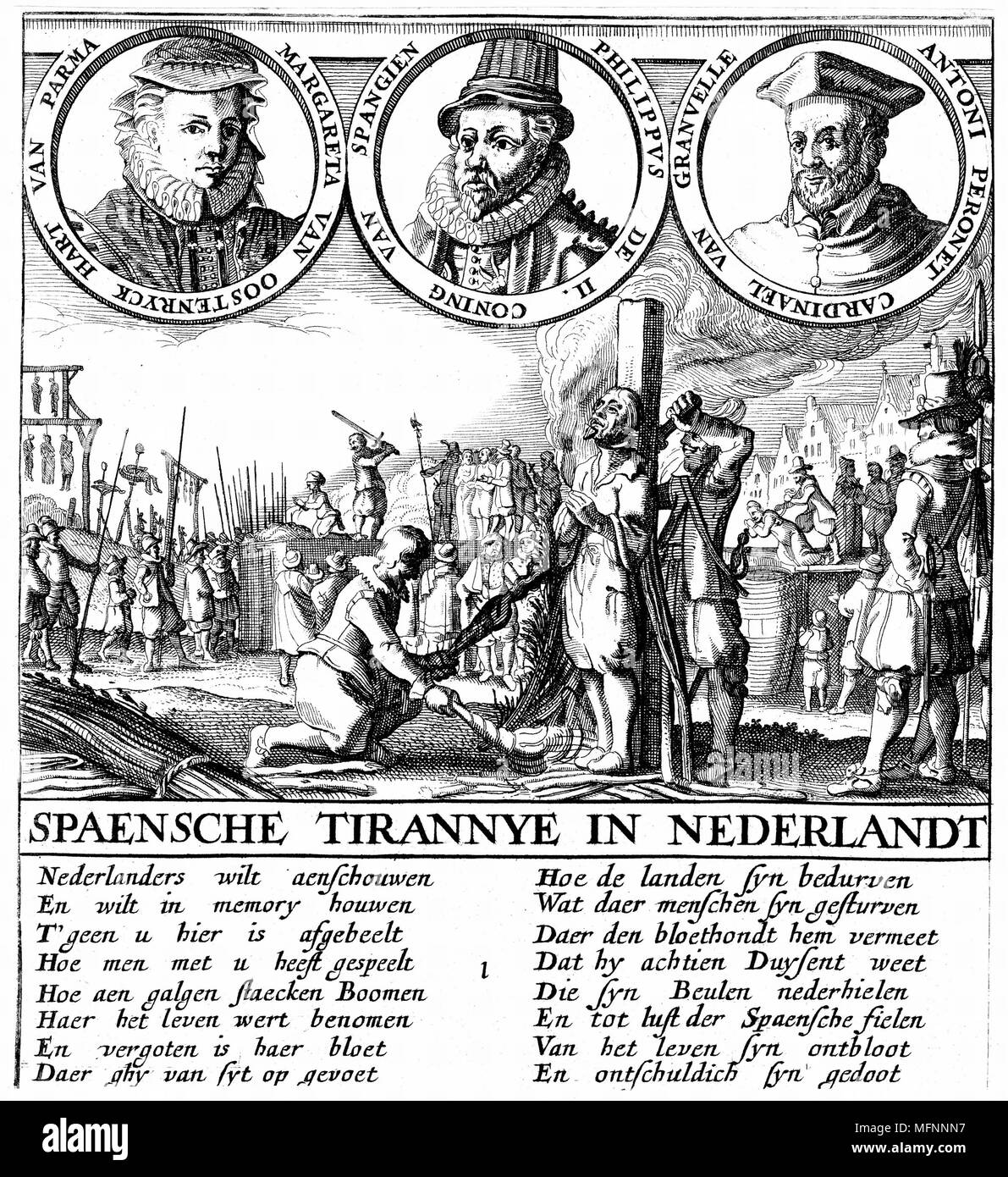 Spanish tyranny in Nertherlands. Portraits are Margaret of Parma, Spanish Regent in Netherlands (1559-67), Philip II of Spain, and Antoine Granvell, Spanish diplomat and prelate. Main picture, execution of Huguenots. Man in foreground being treated 'mercifully' by being garotted before flames reach him. Copperplate engraving - Stock Image