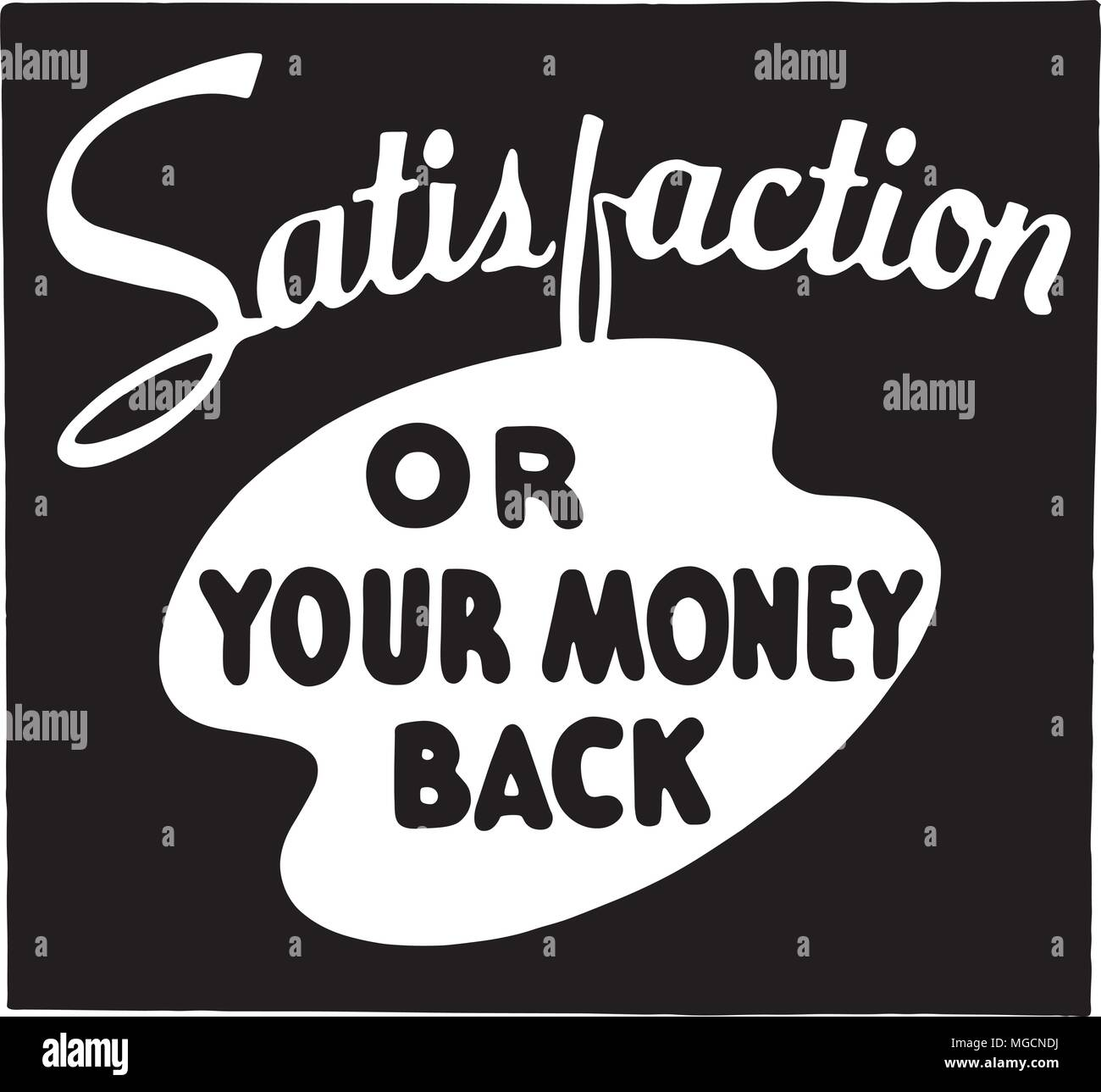 Satisfaction - Retro Ad Art Banner - Stock Vector