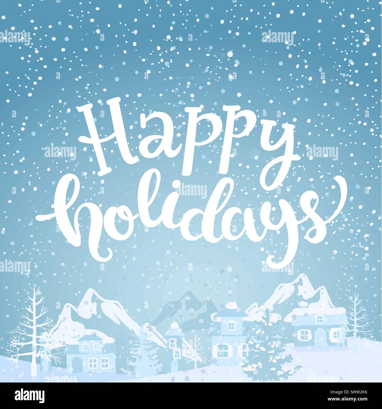 Hello holidays greeting card with lettering snowfall on the hello holidays greeting card with lettering snowfall on the background of village and mountains vector illustration m4hsunfo