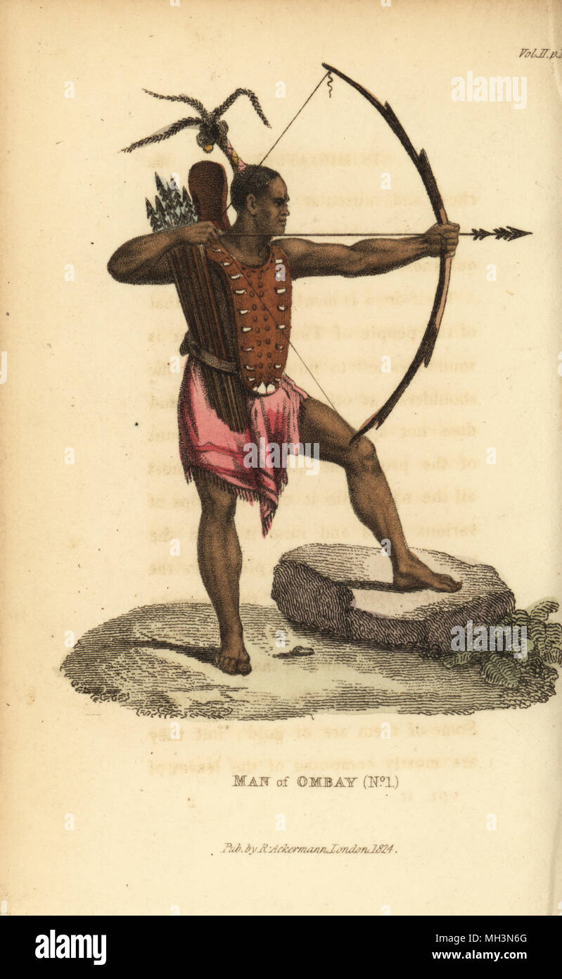 Warrior of Ombai with breastplate, bow, arrows and quiver. He wears his hair tied up in a plume. Man of Ombai Island (Ombay), Indonesia. Handcoloured copperplate engraving after an illustration by Jacques Arago from Frederic Shoberl's The World in Miniature: The Asiatic Islands and New Holland, R. Ackermann, London, 1824. - Stock Image