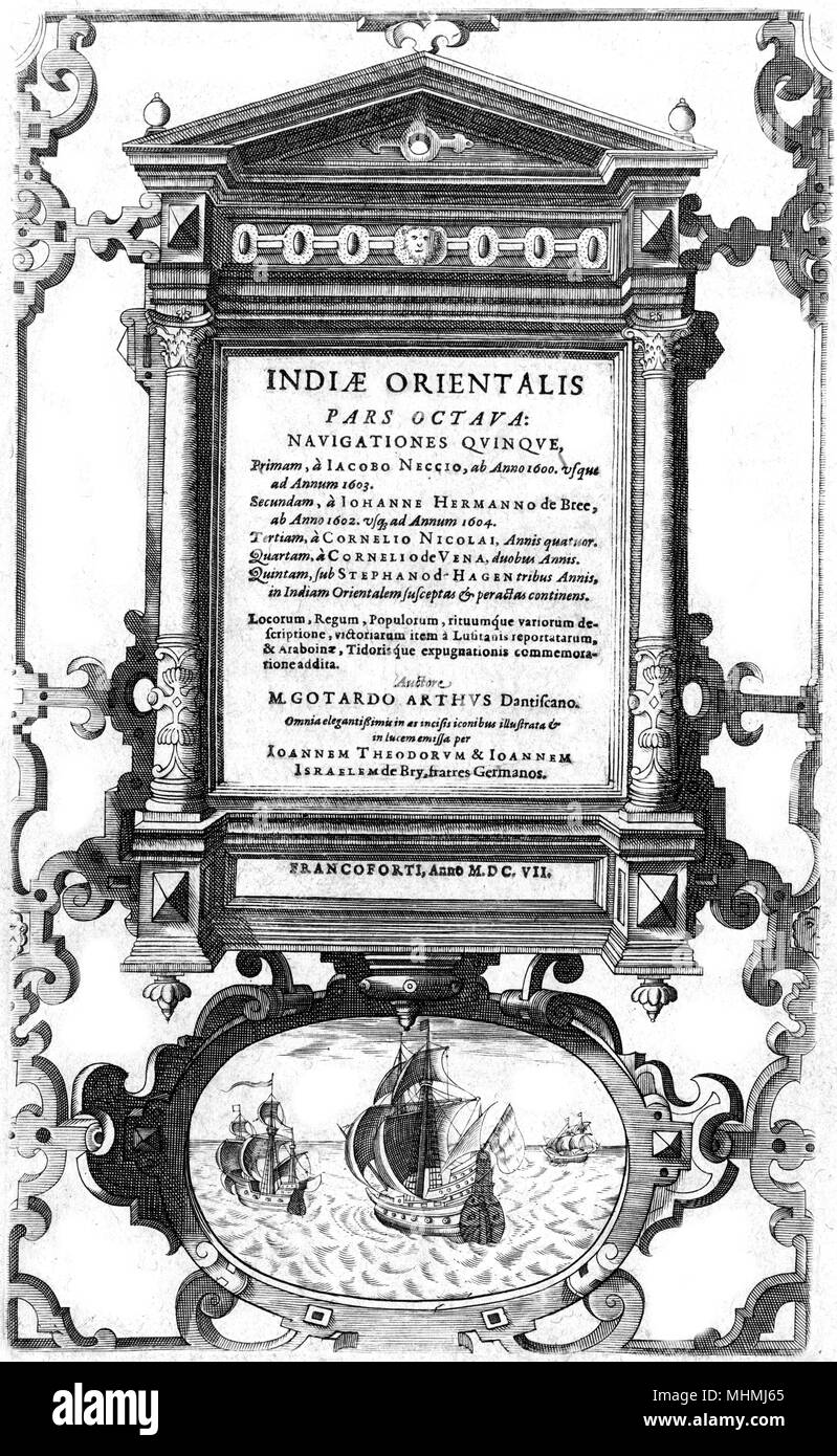 The title page of the eighth part of 'INDIAE ORIENTALIS' an account of recent travels in the East, published in Frankfurt      Date: 1607 - Stock Image