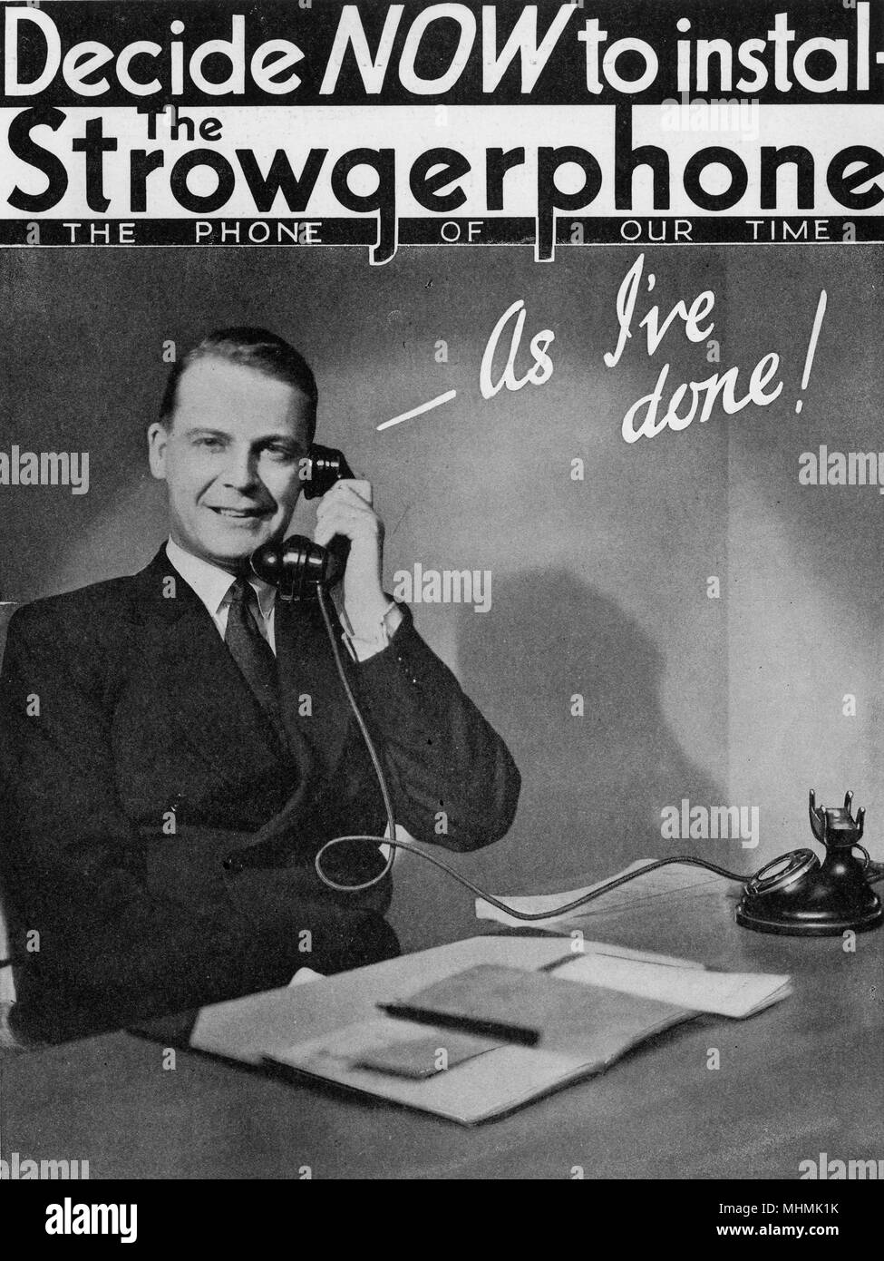 Decide NOW to instal the Strowgerphone - as I've done !       Date: 1933 - Stock Image