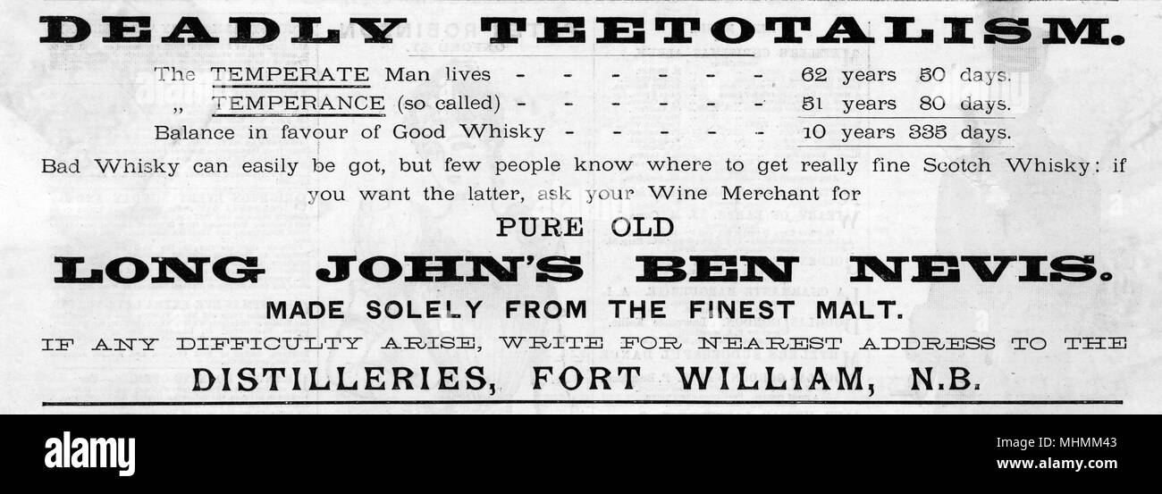 Deadly teetotalism leads to a shorter life than temperate enjoyment of fine whiskey, claims an advertisement for Long John's Ben Nevis Whiskey, distilled in Fort William.     Date: 1890 - Stock Image
