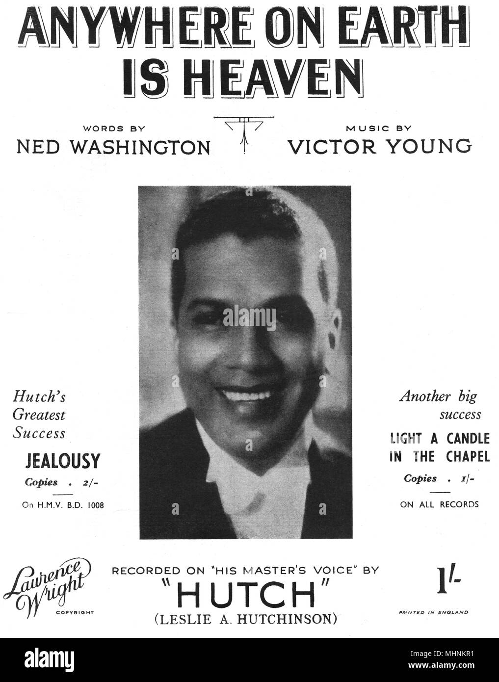 'Anywhere on earth is heaven', words by Ned Washington, music by Victor Young, recorded on his master's voice by 'Hutch' (Leslie A. Hutchinson) - Music Sheet Cover, a photo of Leslie A. Hutchinson     Date: 20th century - Stock Image