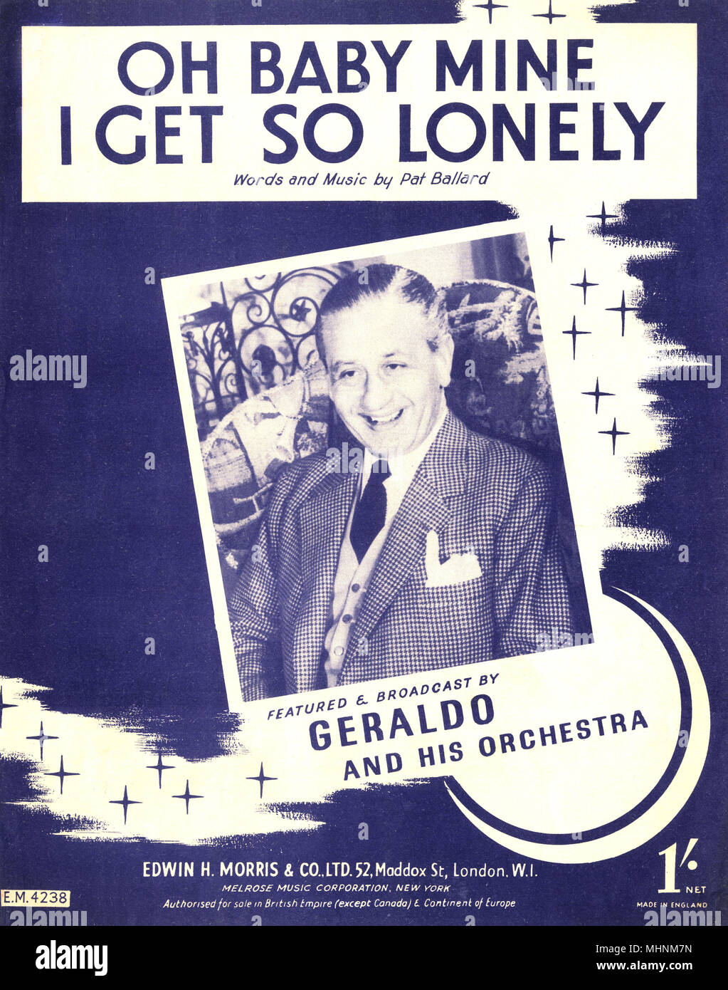 'Oh Baby mine I get so lonely' - Music Sheet Cover, words and music by Pat Ballard, featured and broadcast by Geraldo and his orchestra. An illustration of stars an a photo of Gerlado in the middle.     Date: circa 1940 - Stock Image