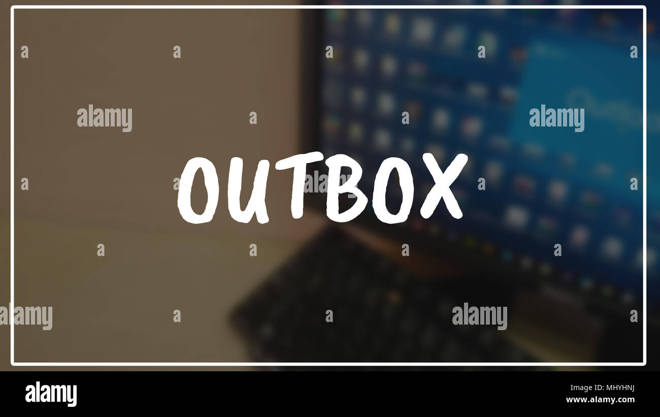 Outbox word with business blurring background - Stock Image