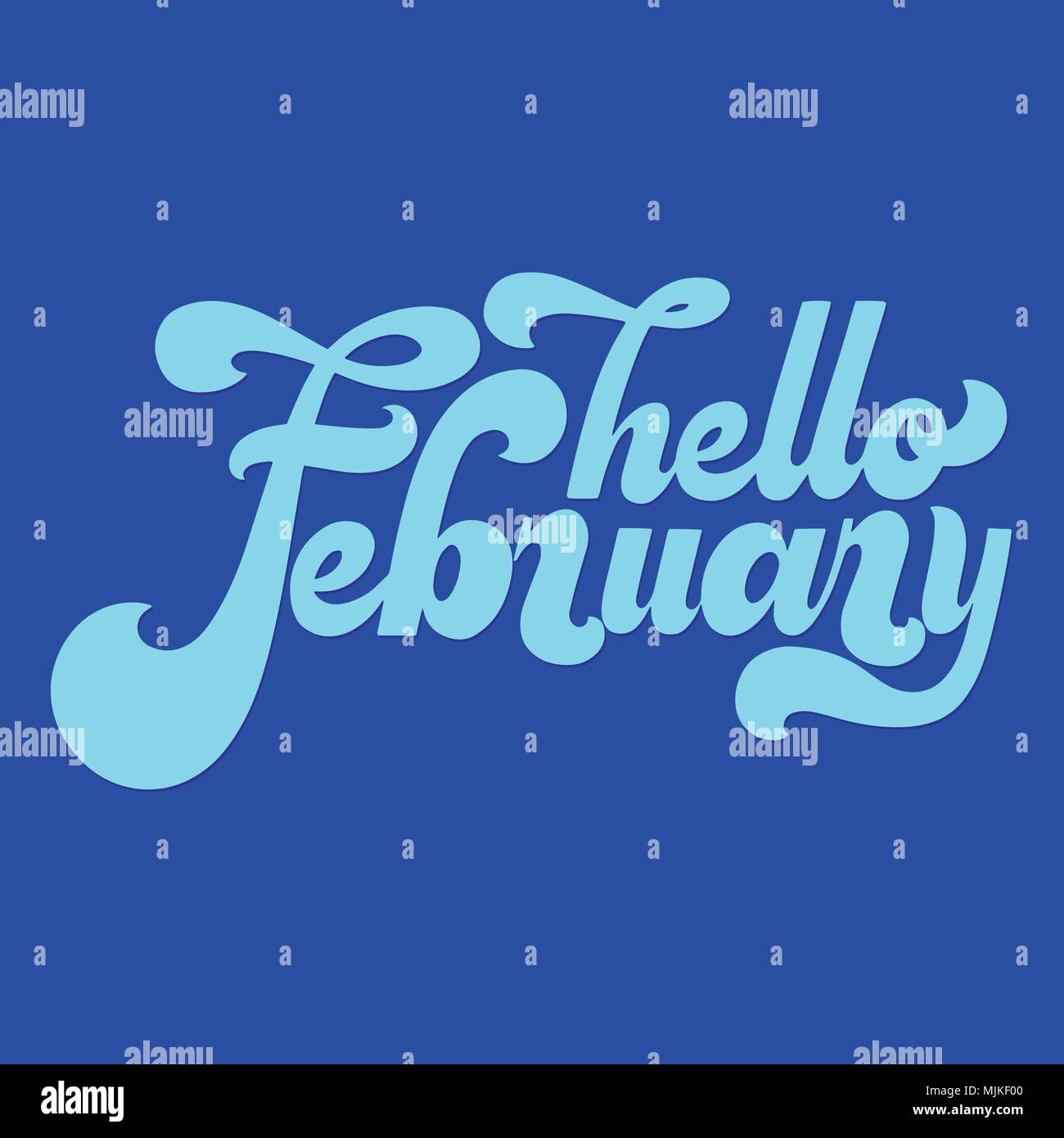 Hello February lettering  Elements for invitations, posters