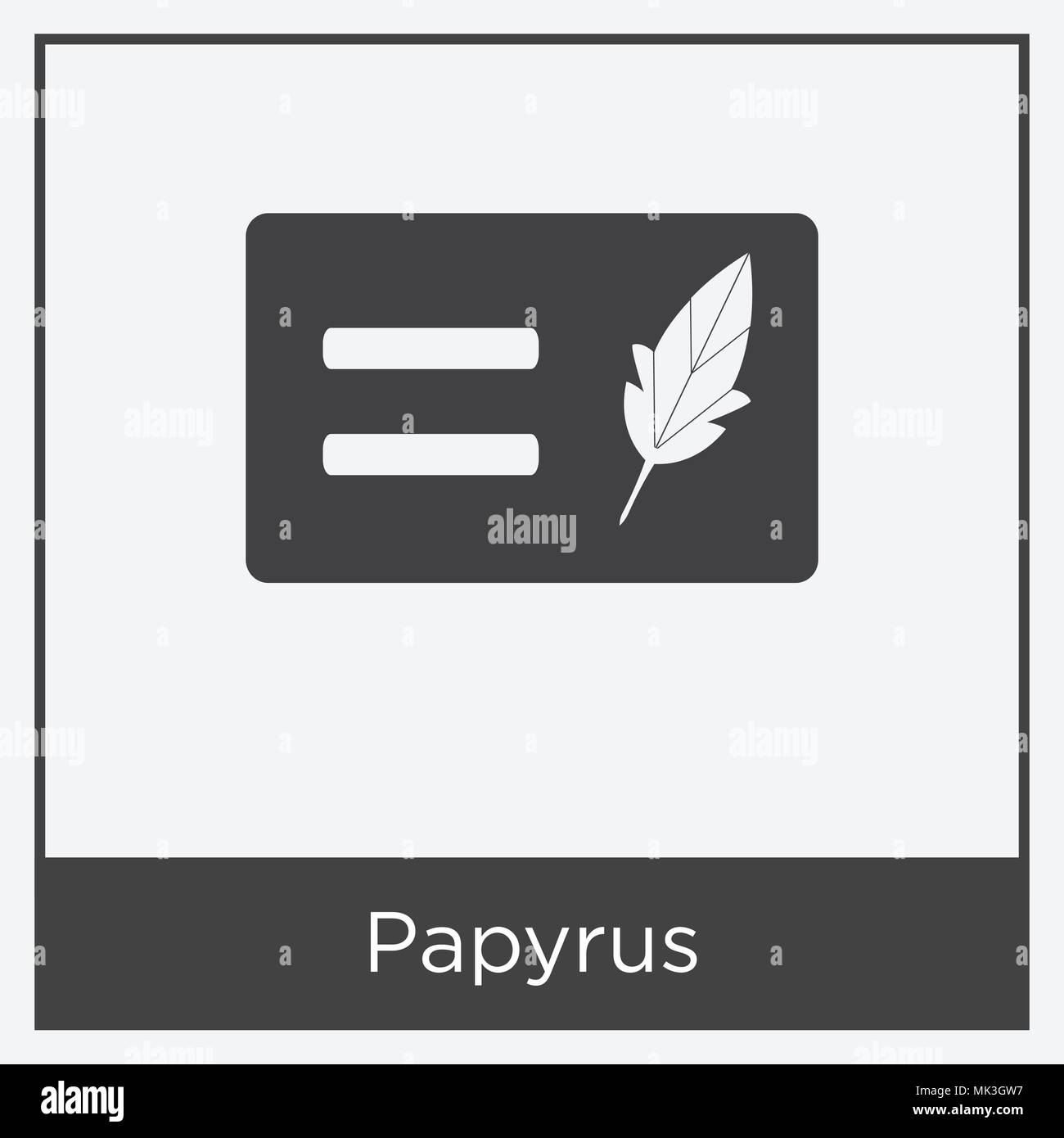 Papyrus icon isolated on white background with gray frame, sign and ...