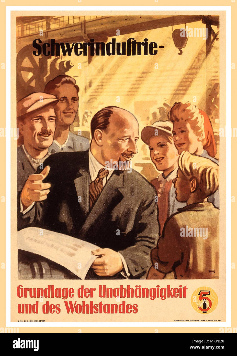 1952 Post-War East Germany GDR German Democratic Republic Propaganda advertising poster from 1950's  for the First Five Year Plan. Walter Ulbricht is shown in the midst of workers. His Heavy industry is at the heart of the First Five-Year Plan in accordance with government propaganda, but inevitably the consumer goods industry is neglected. 'Heavy industry – the basis of independence and prosperity' In the GDR after its founding in 1949, the forms of political ownership and the GDR economic system are rigorously changed to accord with the Soviet model. - Stock Image