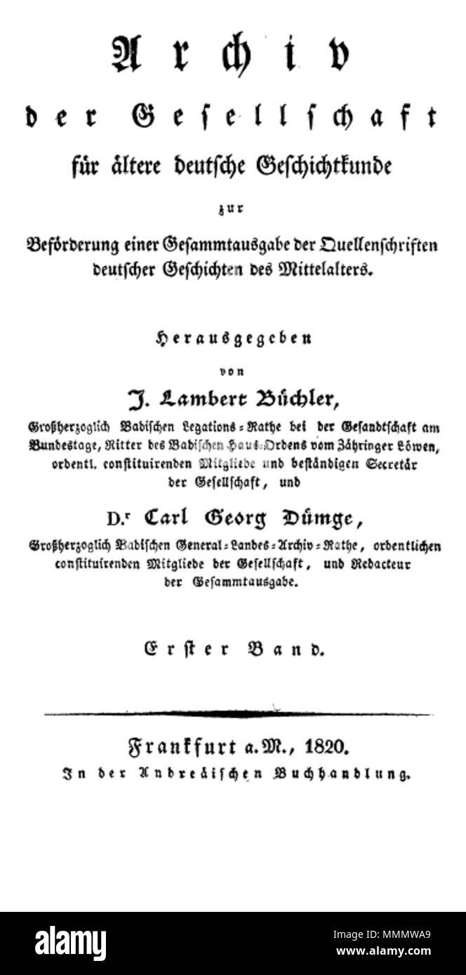 . English: Archiv der Gesellschaft für Ältere Deutsche Geschichtkunde 1, 1820 55 Archiv gesellschaft titel - Stock Image