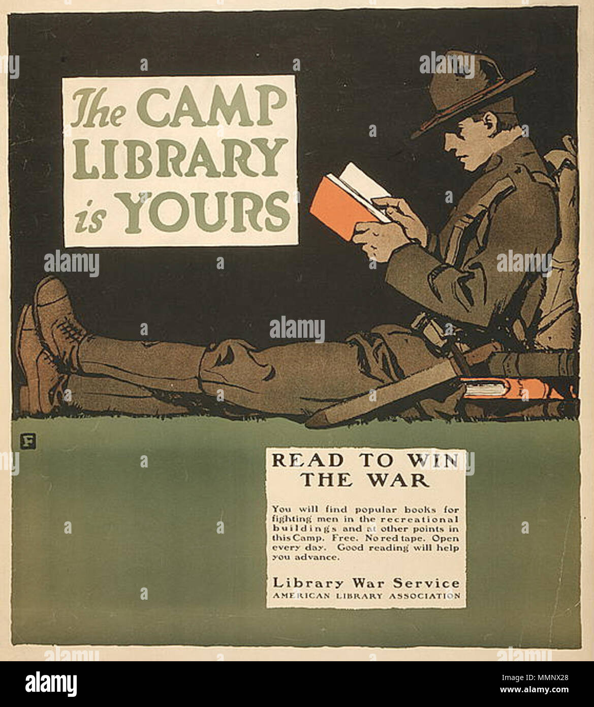 . Poster 'The camp library is yours - Read to win the war. You will find popular books for fighting men in the recreational buildings and at other points in this camp. Free. No red tape. Open every day. Good reading will help you advance. Library War Service, American Library Association.' 12 1917 CampLibrary byCBFalls ALA LC - Stock Image