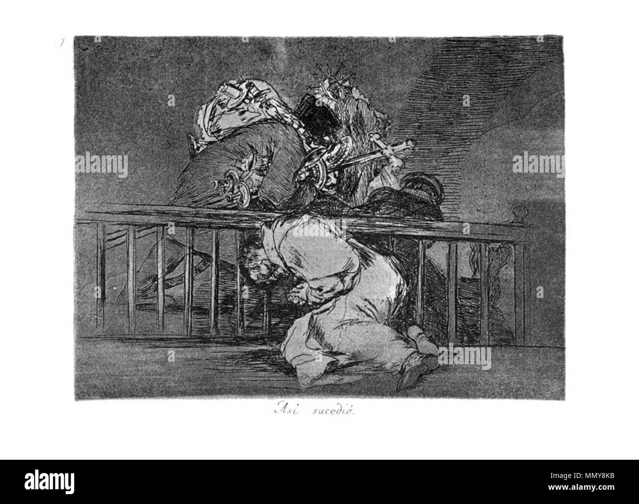 . Los Desatres de la Guerra is a set of 80 aquatint prints created by Francisco Goya in the 1810s. Plate 47: Asi sucedió. (This is how it happened. )  . 1810s.   Francisco Goya (1746–1828)   Alternative names Francisco Goya Lucientes, Francisco de Goya y Lucientes, Francisco José Goya Lucientes  Description Spanish painter, printmaker, lithographer, engraver and etcher  Date of birth/death 30 March 1746 16 April 1828  Location of birth/death Fuendetodos Bordeaux  Work location Madrid, Zaragoza, Bordeaux  Authority control  : Q5432 VIAF:?54343141 ISNI:?0000 0001 2280 1608 ULAN:?500118936 LC - Stock Image