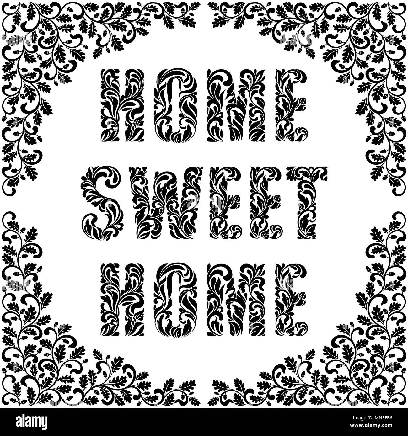 Home, sweet home. Decorative Font made in swirls and floral elements. Frame decorated twisted branches with oak leaves and acorns isolated on a white  - Stock Vector