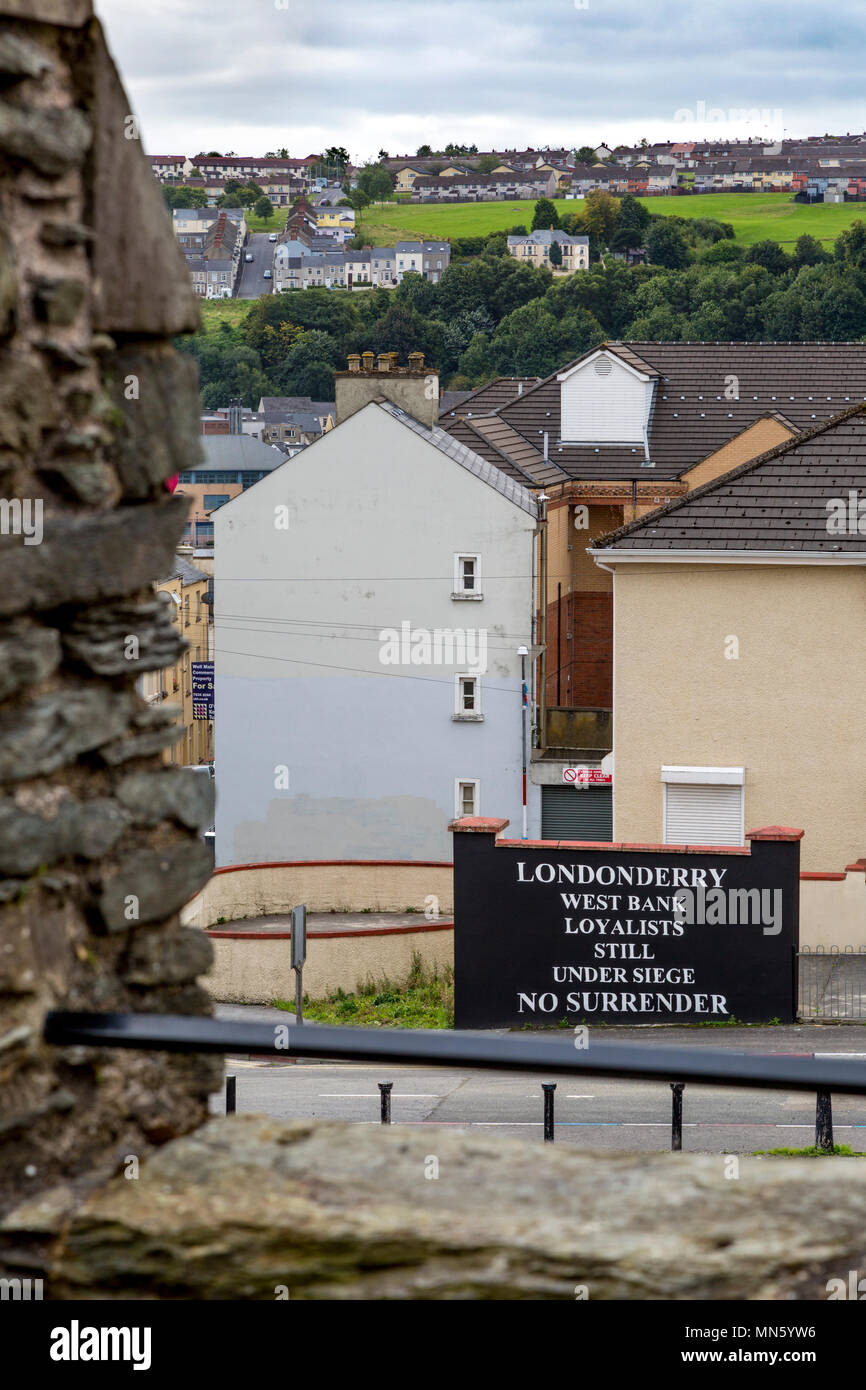 Defiant sign from pro-British Protestant Loyalists just outside the walled city of  Londonderry/Derry, County Derry, Northern Ireland, UK - Stock Image