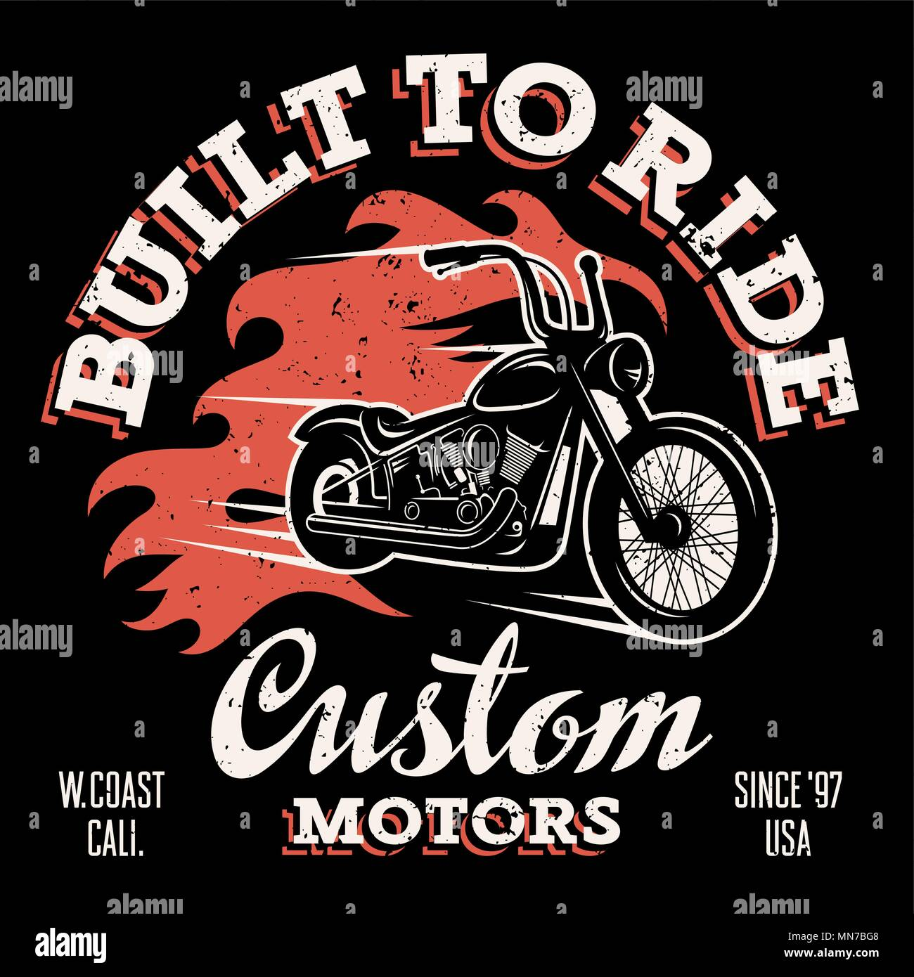 Classic chopper motorcycle with fire flame. T-shirt print graphics. Built to ride. Custom motors. Grunge texture on a separate layer - Stock Vector