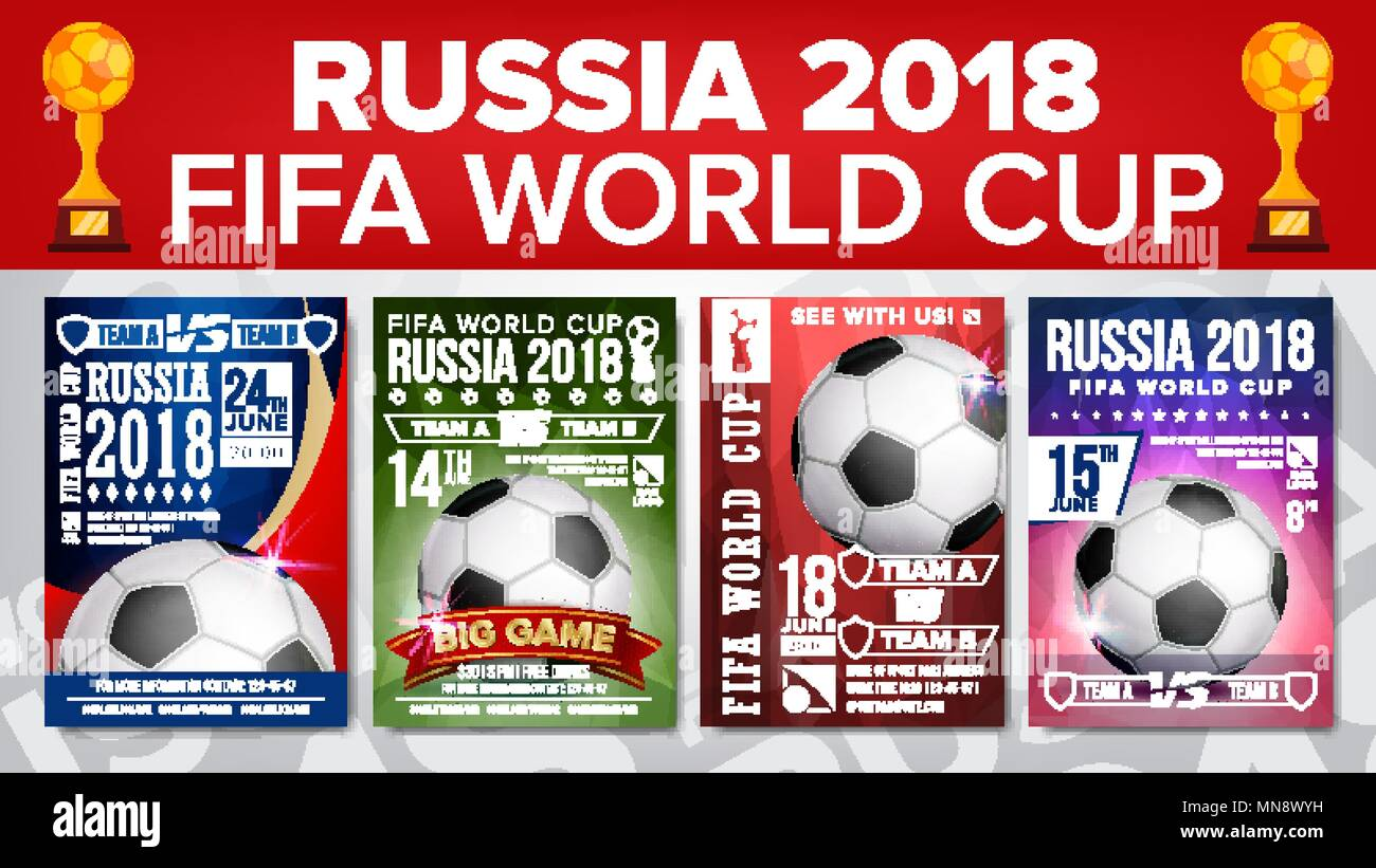 2018 Fifa World Cup Poster Set Vector Championship Russia 2018 Design For Sport Bar Promotion Football Ball Modern Tournament Sport Event Announcement Banner Advertising Template Illustration Stock Vector Image Art Alamy