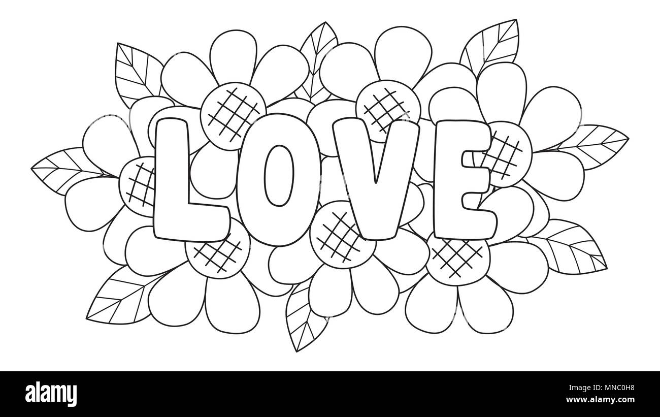 Clean Lines The Letters LOVE Lay On Cute Flowers For Design Element And Coloring Book Page Both Kids AdultVector Illustration