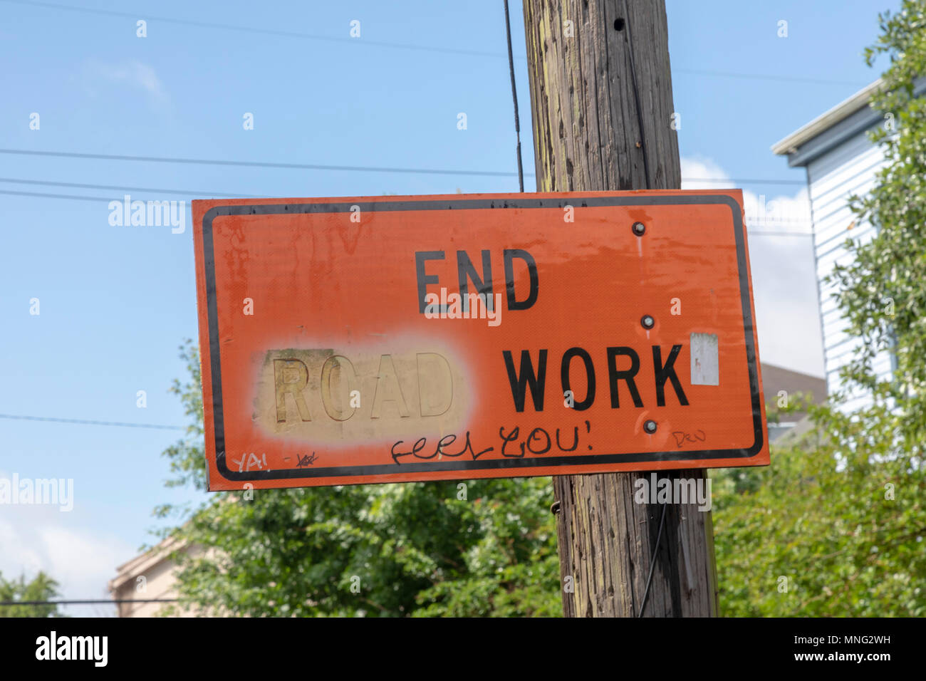 New Orleans, Louisiana - An 'End Road Work' road sign altered to read 'End Work.' - Stock Image