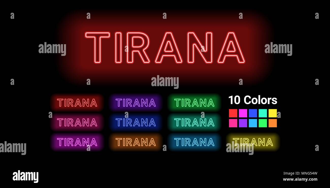 Neon name of Tirana city. Vector illustration of Tirana inscription consisting of neon outlines, with backlight on the dark background. Set of differe - Stock Vector