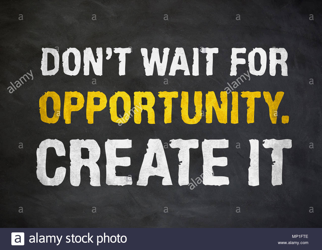 create your own opportunities - business motivational quote - Stock Image