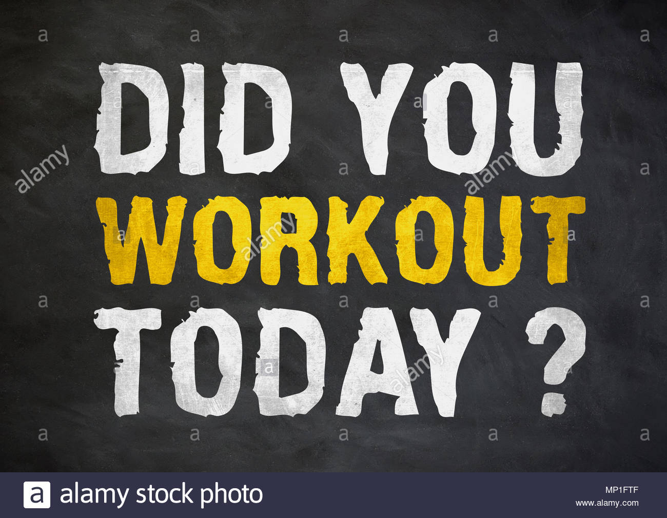 Did you workout today - fitness motivational quote - Stock Image