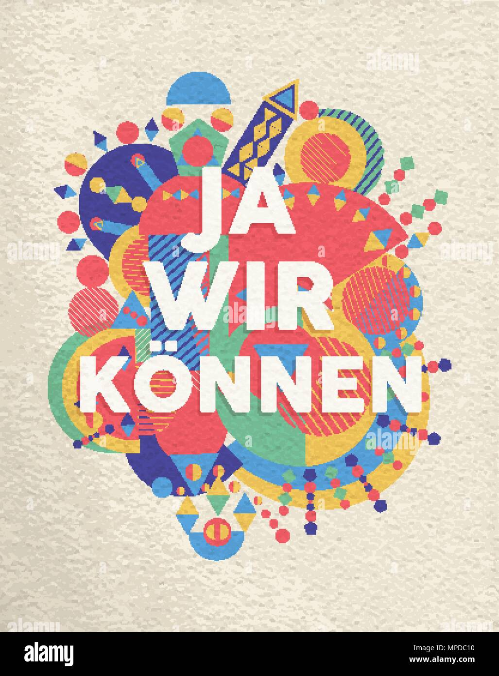 Yes We Can Colorful Typography Poster In German Language