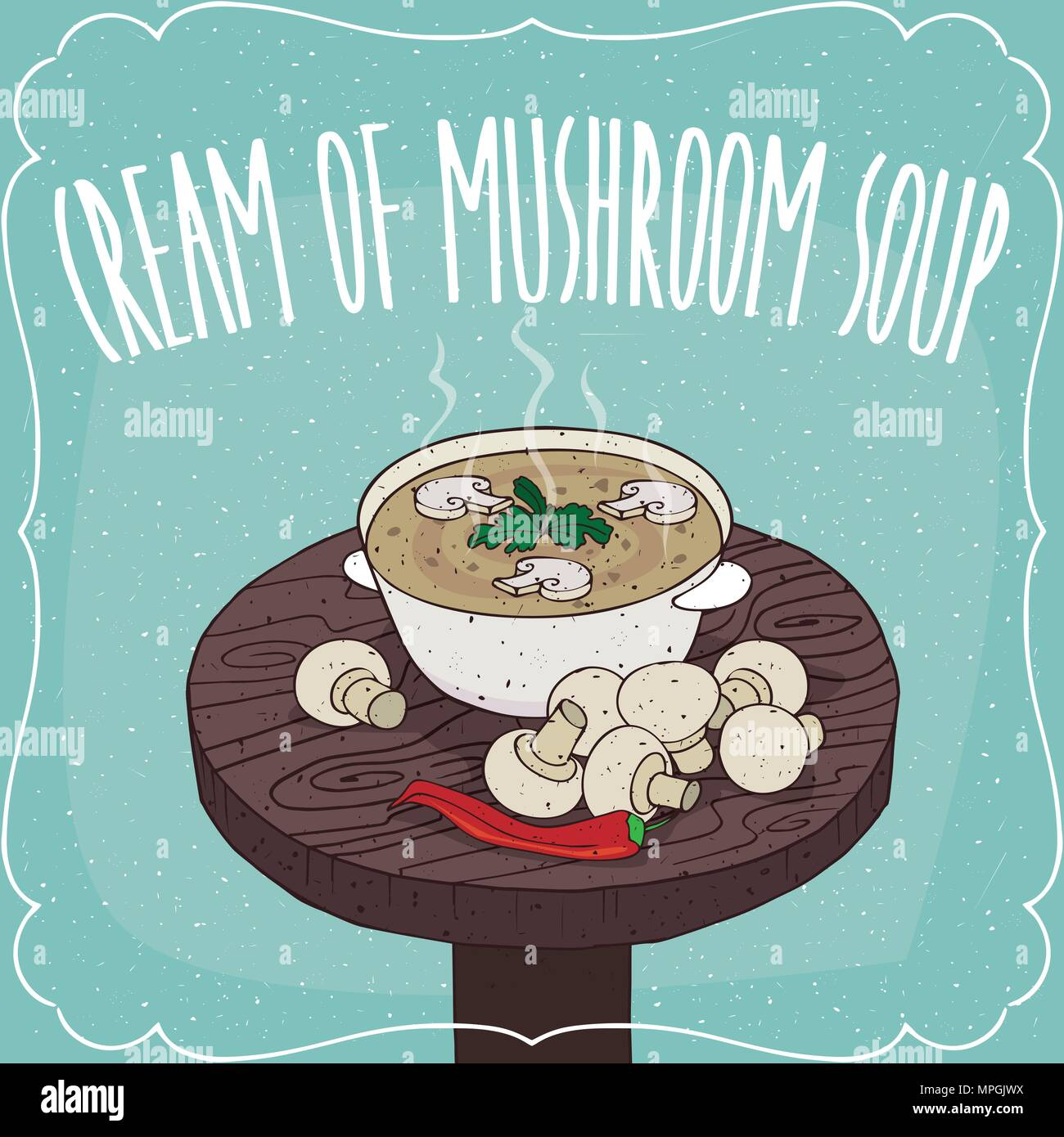 Deep plate with hot mushroom cream soup on round wooden table with fresh ch&ignon mushrooms. Realistic hand draw style. Lettering Cream Of Mushroom  sc 1 st  Alamy & Deep plate with hot mushroom cream soup on round wooden table with ...