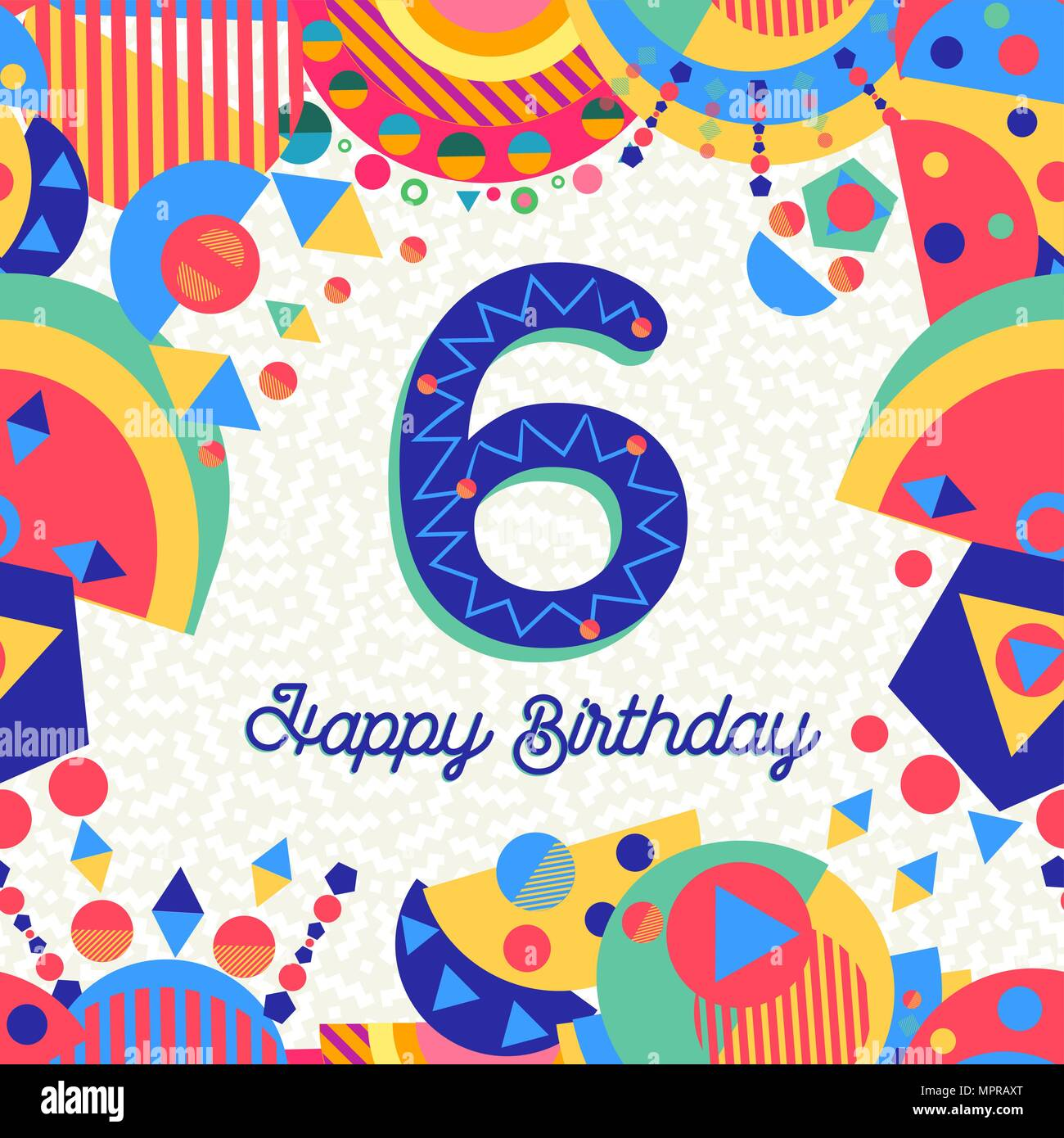 Happy Birthday six 6 year fun design with number, text label