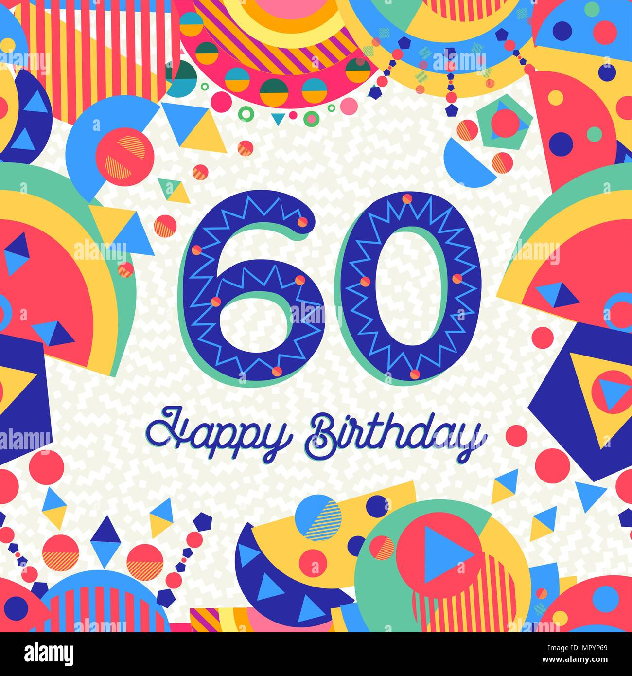 Happy Birthday Sixty 60 Year Fun Design With Number Text Label And