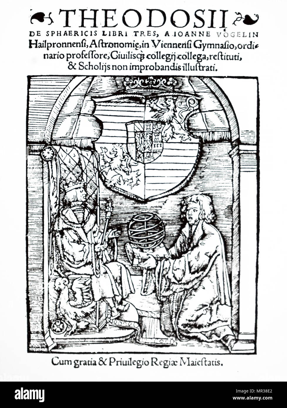 Title page of the translated version of De Sphaericus of Theodosius of Tripoli. Pictured is Johann Voegelin presenting the book and an armillary sphere to Ferdinand I, Holy Roman Emperor. Ferdinand I, Holy Roman Emperor (1503-1564) King of Bohemia, King of Hungary and King of Croatia. Dated 16th century - Stock Image