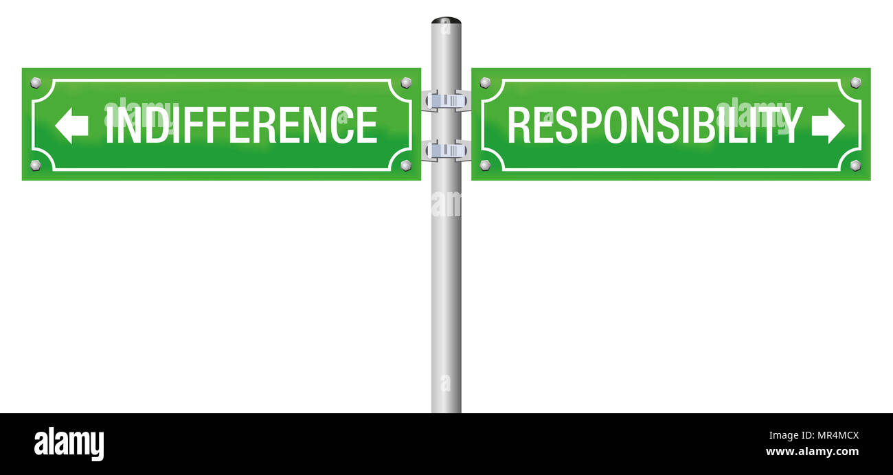 Responsibility or indifference or. Street sign to decide for moral, duty, integrity, trust, obligation, ethics and social accountability. - Stock Image