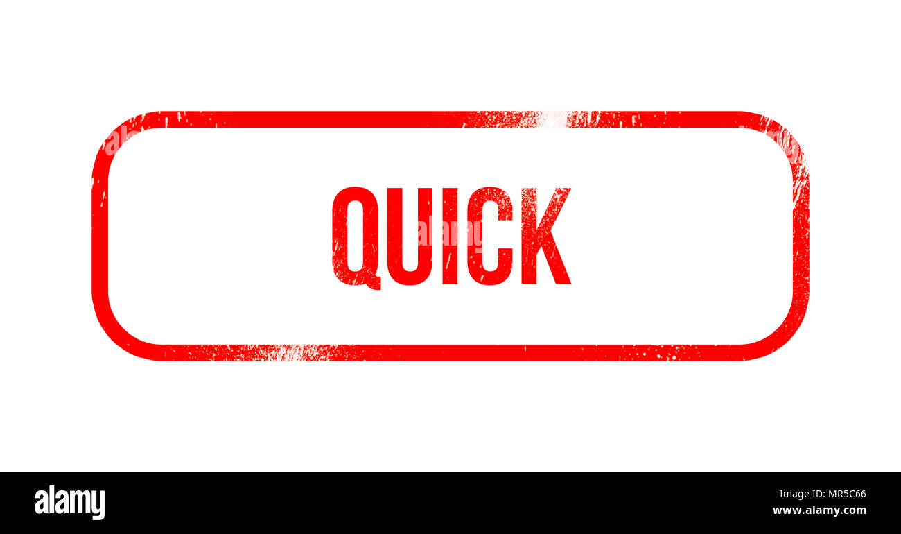 quick - red grunge rubber, stamp - Stock Image