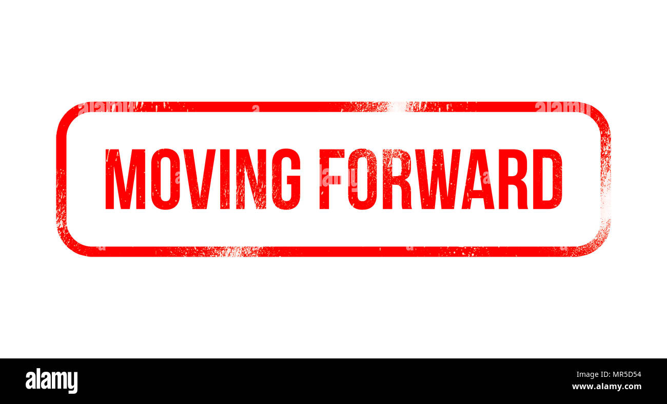 Moving forward - red grunge rubber, stamp - Stock Image
