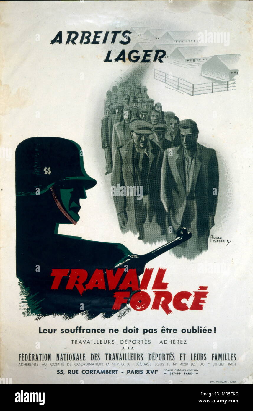 French World War two resistance movement, propaganda poster concerning forced labour by French prisoners of war 1943. Issued by the 'Mouvement National des Prisonniers de Guerre et Déportés (MNPGD); ', directed by François Mitterrand, a clandestine movement where the Prisoners of War made an important contribution to the Resistance - Stock Image