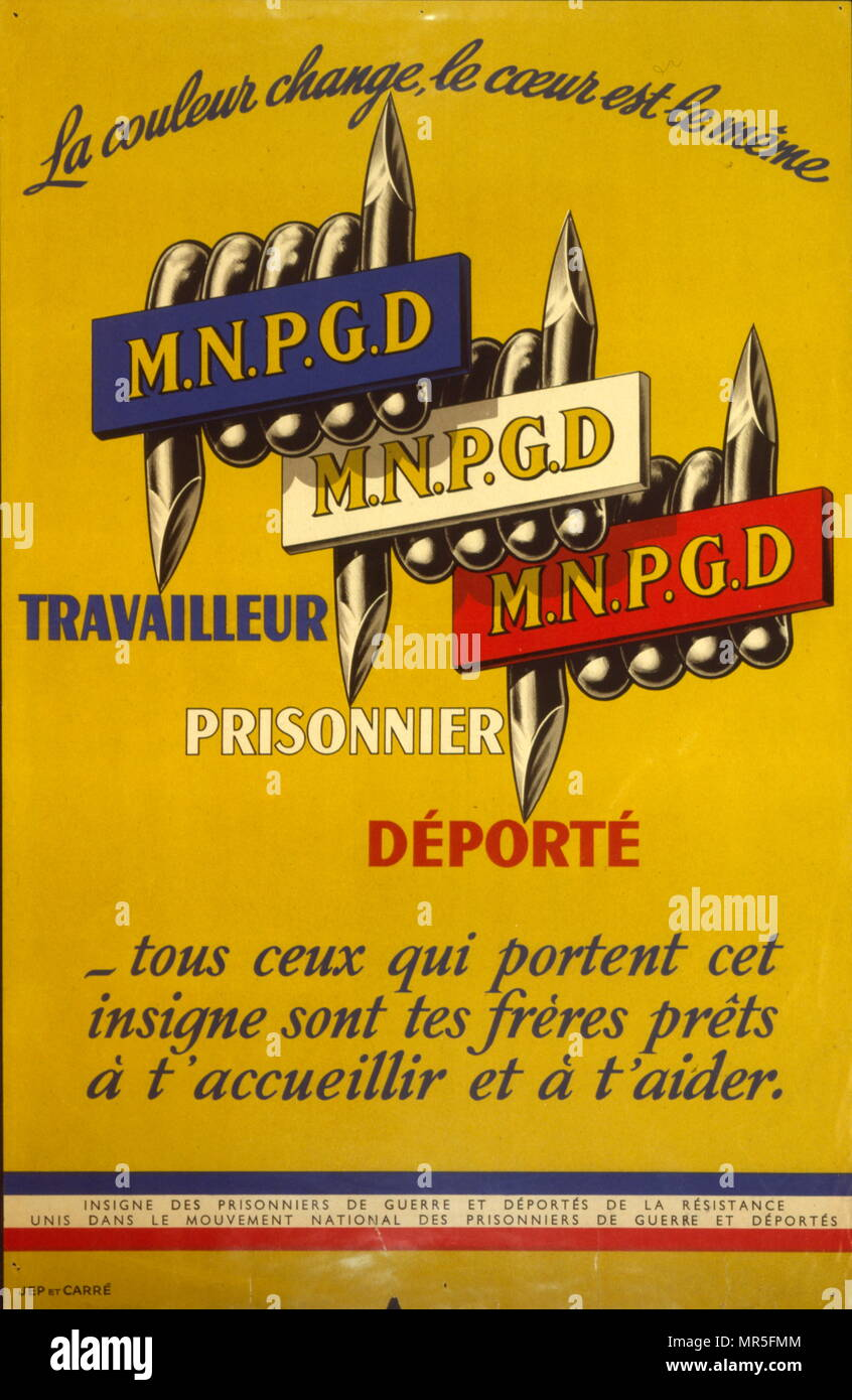 French World War two resistance movement, propaganda poster concerning  returning French prisoners of war 1944. Issued by the 'Mouvement National des Prisonniers de Guerre et Déportés (MNPGD); ', directed by François Mitterrand, a clandestine movement where the Prisoners of War made an important contribution to the Resistance - Stock Image
