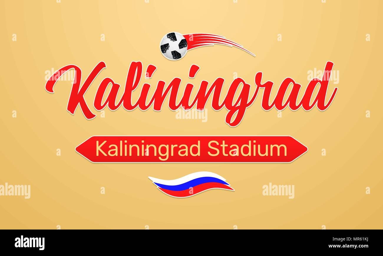 World Football Championship in Russia 2018. Vector banner with inscription of Kaliningrad Stadium in Kaliningrad city on the World Soccer Cup in Russi - Stock Vector