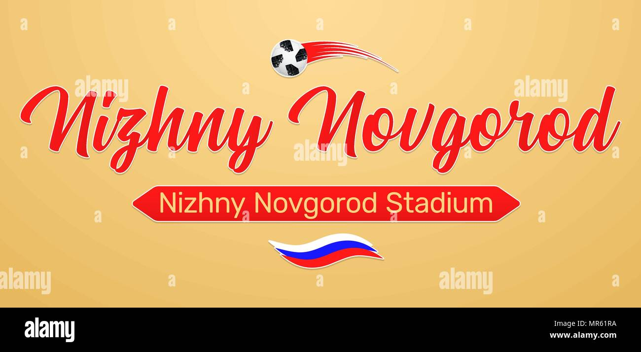 World Football Championship in Russia 2018. Vector banner with inscription of Nizhny Novgorod Stadium in Nizhny Novgorod city on the World Soccer Cup  - Stock Vector