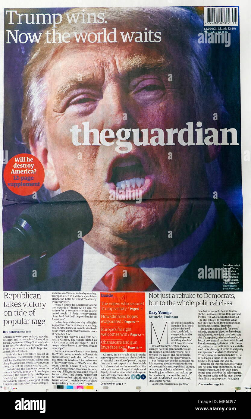 Front page headline of the British newspaper 'The Guardian' 10th November 2016. Trump Wins. - Stock Image
