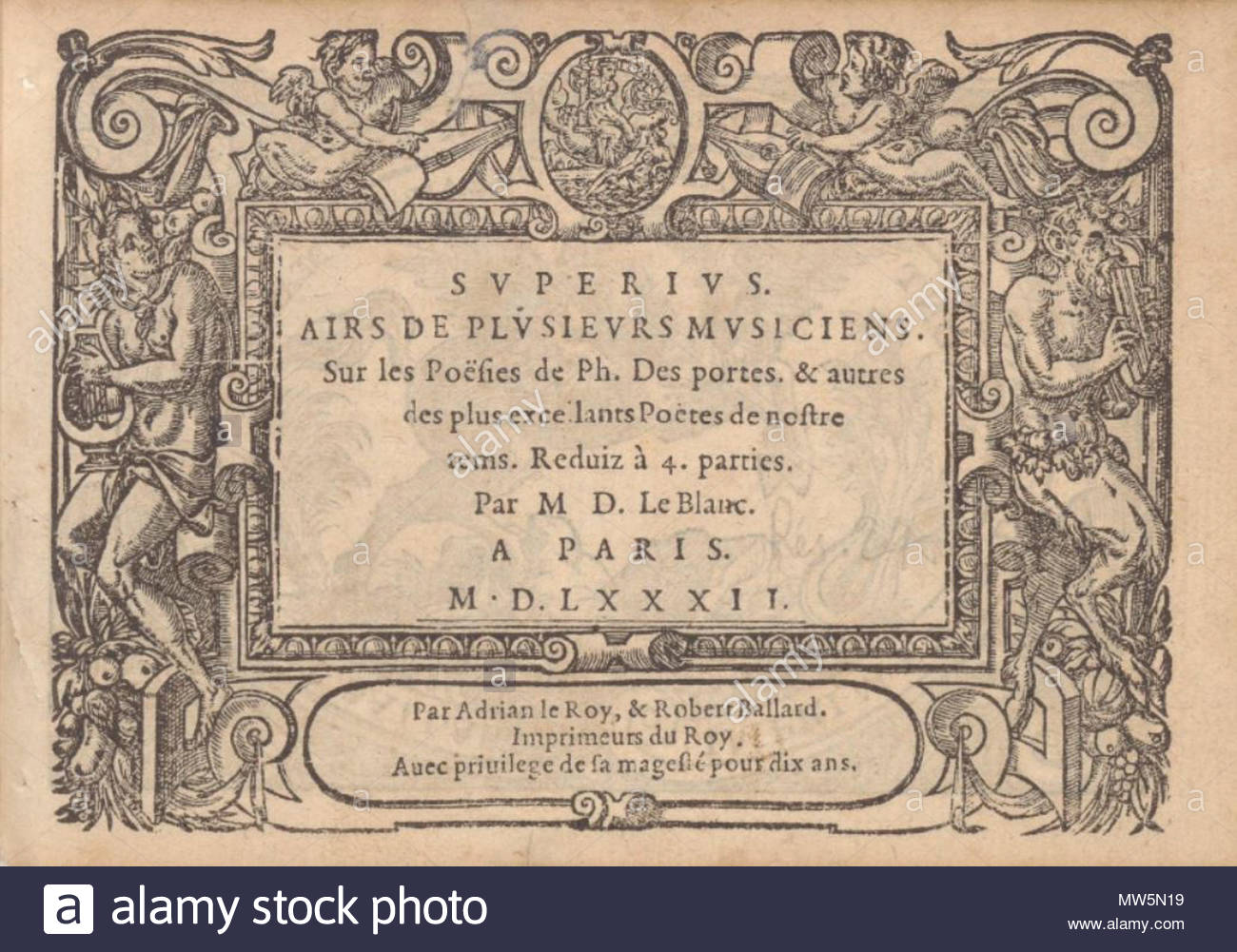 . English: Title page of Didier Le Blanc's Airs (Paris: Le Roy & Ballard, 1582). Paris BNF. 1582. Didier Le Blanc (fl. 1575-1585). 361 Le Blanc - Airs 1582 - Stock Image