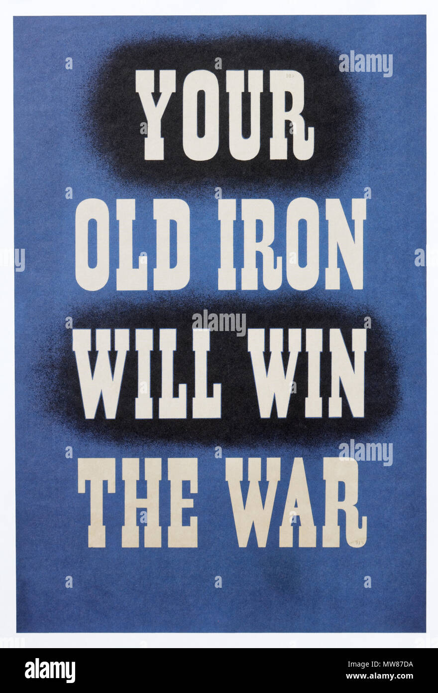 A second world war poster encouraging people to donate scrap metal to help the war effort - Your Old Iron Will Win The War - Stock Image