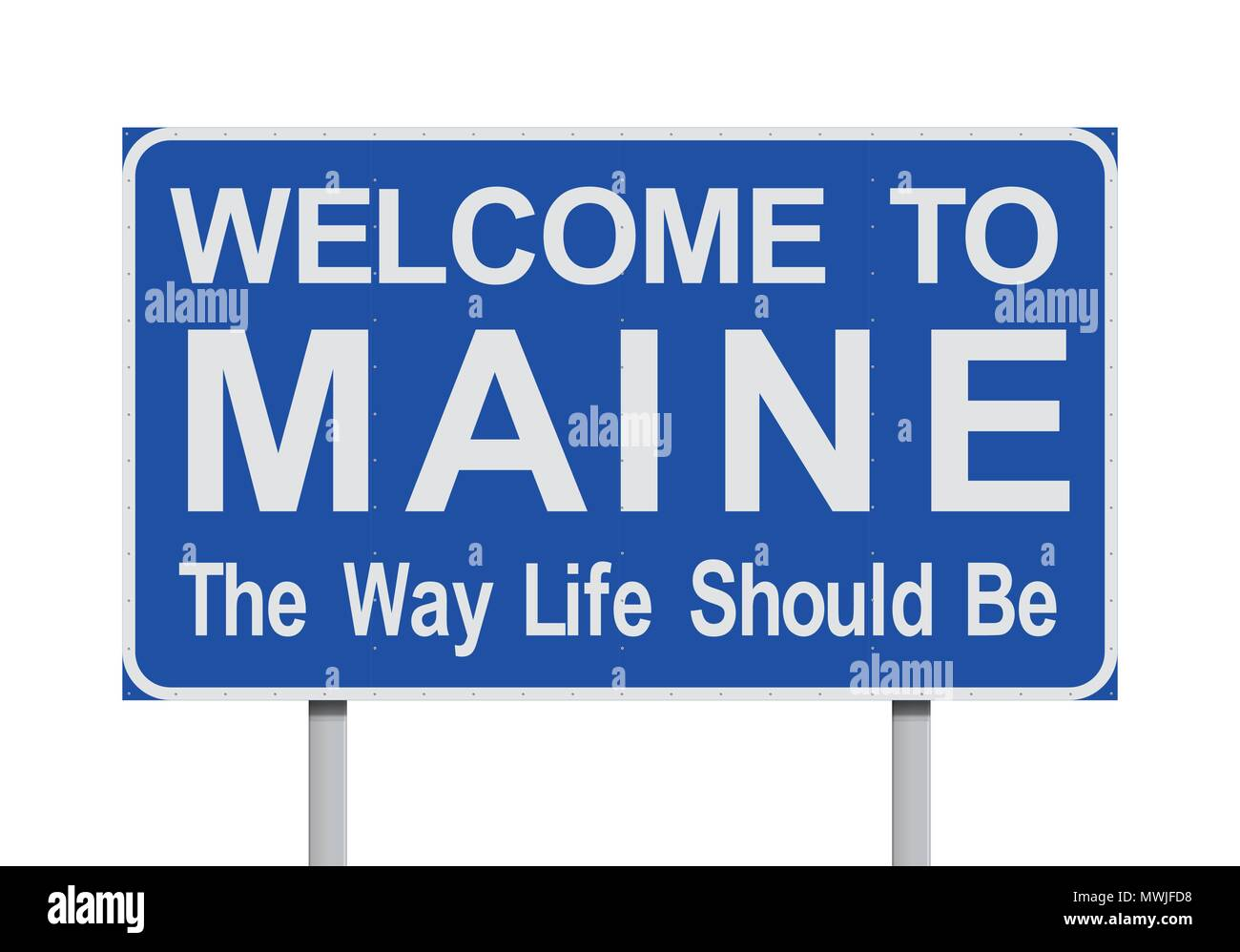 Vector illustration of the Welcome to Maine blue road sign with the slogan 'The way life should be' - Stock Vector
